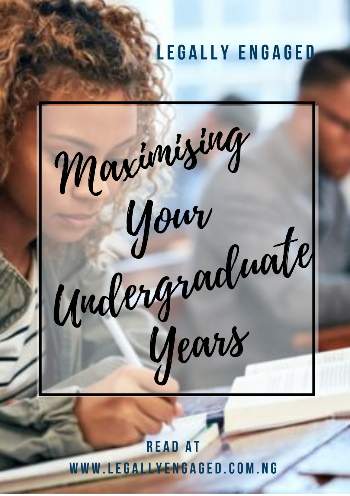 Maximizing Your University Years: the undergraduate's guide to legal excellence