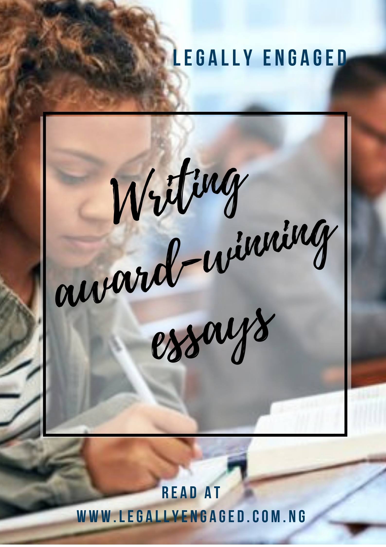 Writing Award-winning Essays: Surmounting the Hurdles of Plagiarism